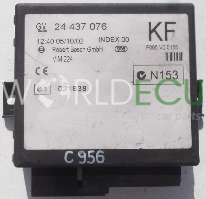 CONTROL MODULE OF CENTRAL LOCK OPEL ASTRA ZAFIRA GM 24 437
